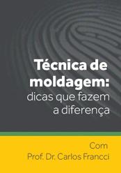 Técnica de Moldagem: dicas que fazem a diferença