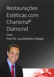 Restaurações Estéticas com Charisma Diamond
