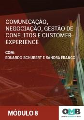 OMB 3ª Edição: Comunicação, Negociação, Gestão de Conflitos e Customer Experience