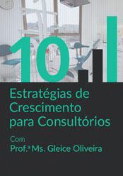 10 Estratégias de Crescimento para Consultórios