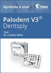 Aprenda a usar: Palodent V3 da Dentsply