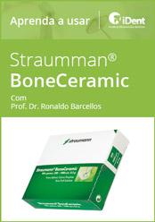 Aprenda a usar: BoneCeramic da Straumann