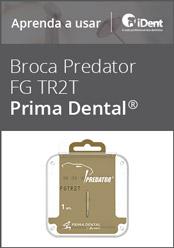 Aprenda a usar: Broca Predator FG TR2T da Prima Dental