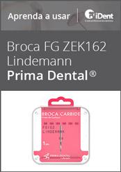 Aprenda a usar: Broca Carbide FG 162 Lindemann da Prima Dental
