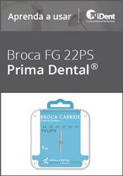 Aprenda a usar: Broca Carbide FG 22PS da Prima Dental
