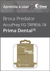 Aprenda a usar: Broca Predator AccuPrep FG TRP856.18 da Prima Dental