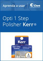 Aprenda a usar: Opti 1 Step Polisher da KaVo Kerr