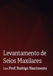 Levantamento de Seios Maxilares