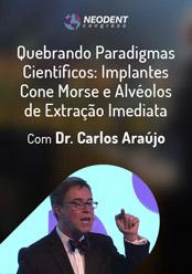 Quebrando Paradigmas Científicos: Implantes Cone Morse e Alvéolos de Extração Imediata