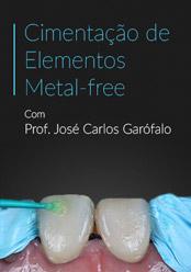 Cimentação de Elementos Metal-free: A difícil escolha do cimento e da técnica adequada