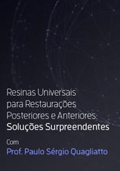 Resinas Universais para Restaurações Posteriores e Anteriores - Soluções Surpreendentes