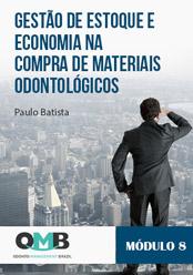 OMB 1ª Edição: Gestão de estoque e economia na compra de materiais odontológicos