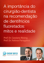 A importância do cirurgião-dentista na recomendação de dentifrícios fluoretados: mitos e realidade