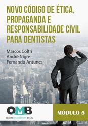 OMB 1ª Edição: Novo Código de Ética e Responsabilidade Civil para dentistas