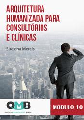 OMB 1ª Edição: Arquitetura humanizada para consultórios e clínicas
