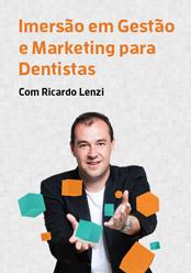 Imersão em Gestão e Marketing para Dentistas