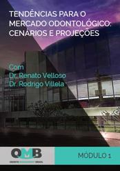 OMB 2º Edição: Tendências para o mercado odontológico: cenários e projeções