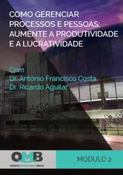 OMB 2º Edição: Como gerenciar processos e pessoas: aumente a produtividade e a lucratividade
