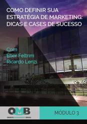OMB 2º Edição: Como definir sua estratégia de marketing: dicas e cases de sucesso