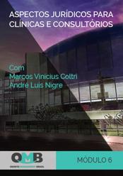 OMB 2º Edição: Aspectos jurídicos para clínicas e consultórios