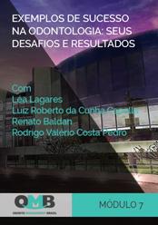 OMB 2º Edição: Exemplos de sucesso na odontologia: seus desafios e resultados