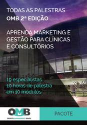Todas as palestras OMB 2ª edição: aprenda marketing e gestão para clínicas e consultórios